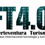 Abierta la inscripción al I Congreso Internacional de Tecnología y Turismo Fuerteventura 4.0