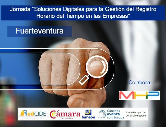 """Jornada """"Soluciones Digitales para la Gestión del Registro Horario del tiempo en las Empresas"""" Fuerteventura"""
