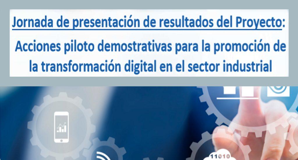 """Los resultados de """"Las acciones piloto demostrativas para la promoción de la transformación digital en el sector industrial"""" se presentarán este jueves en Gran Canaria y Tenerife"""