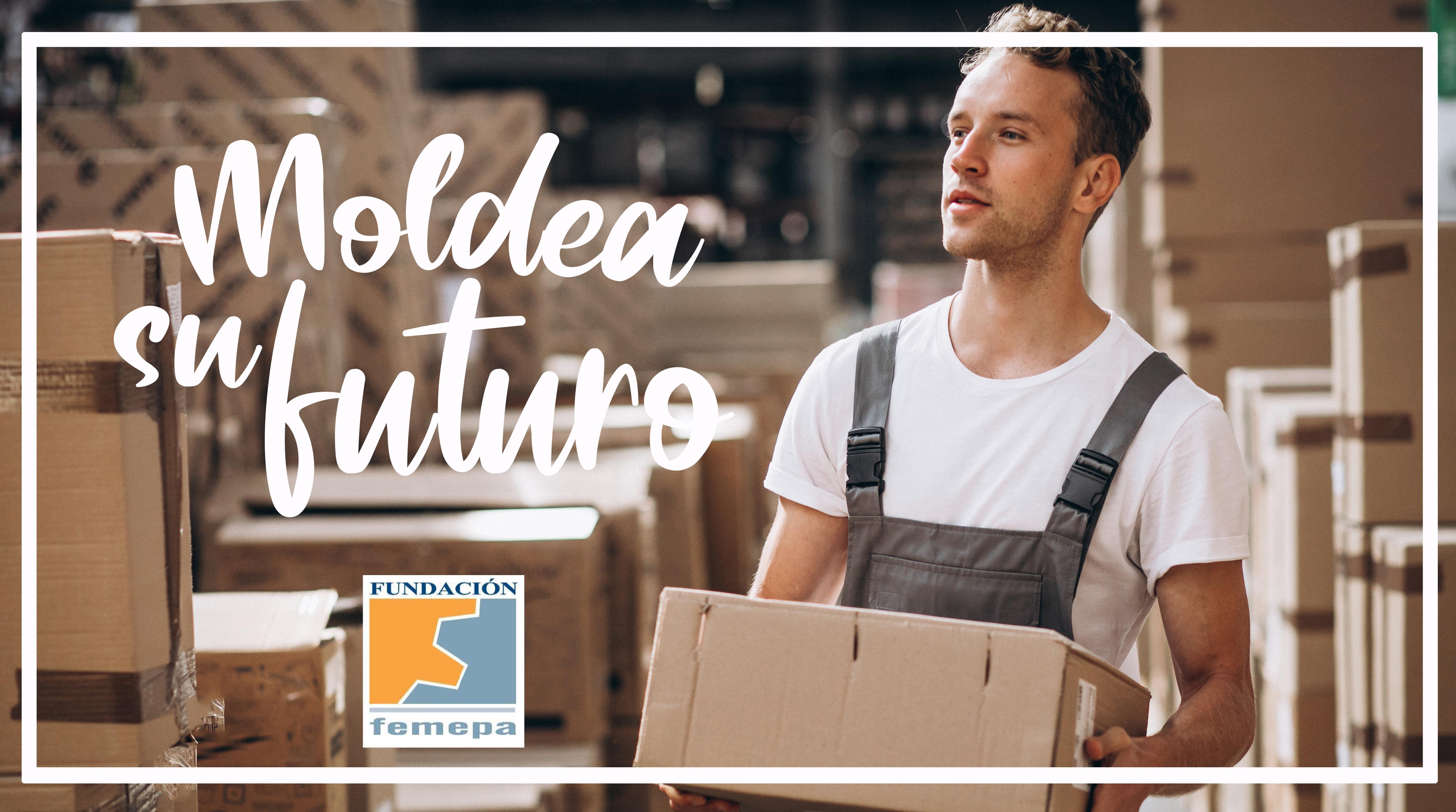 Fundación Femepa lanza la campaña #MoldeaSuFuturo para animar al empresariado a contratar a los participantes de su Programa Experimental de Empleo