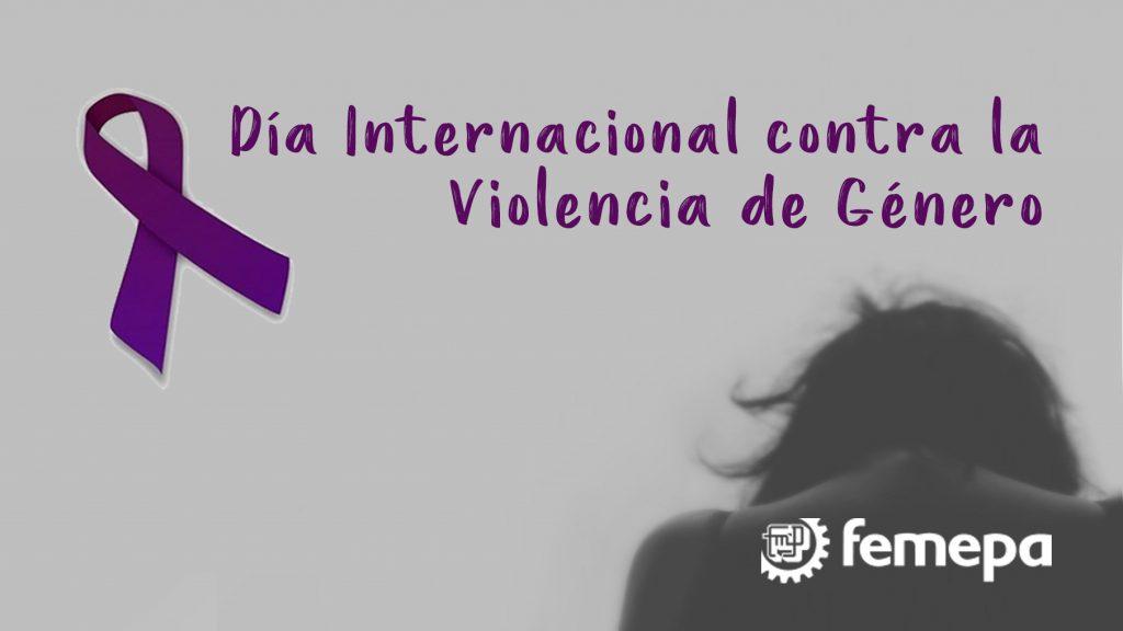 Femepa apoya el 'Día Internacional contra la Violencia de Género' con varias iniciativas